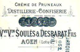 SOULES & DESBARAT   Crème Pruneaux, Distillerie-Confiserie  AGEN  (Lot & Garonne)       1900 - Lettres De Change
