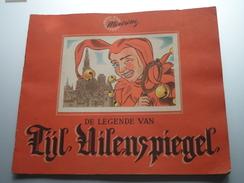 De Legende Van TIJL UILENSPIEGEL ( MEURISSE Tekeningen Van N. Degouy En D. Acket) COMPLEET ( Details - Zie Foto´s ) !! - Chocolat