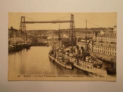 Carte Postale -  BREST (29) - Le Pont Transbordeur Et Croiseur Marseillaise - Bâteau Guerre 1926 (1390) - Brest