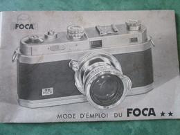 Mode D'Emploi Du FOCA ** (30 Pages Dont Illustrées) - Appareils Photo
