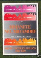 TESSERA AZIONE CATTOLICA ITALIANA - 1988/89 - Vecchi Documenti