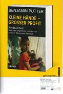 Benjamin Pütter: Kleine Hände - Großer Profit. Kinderarbeit. Welches Ungeahnte Leid Sich In Unserer Warenwelt Verbirgt - Autographed