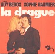 45 TOURS GUY BEDOS SOPHIE DAUMIER LA DRAGUE / PRIVATE CLUB BARCLAY 61816 - Humour, Cabaret