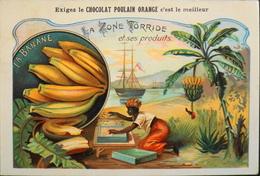 CHROMO - Chocolat POULAIN ORANGE - La Zone Torride Et Ses Produits - N°12 - La Banane - En TBE - Poulain