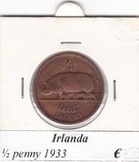 IRLANDA  1/2 PENNY   ANNO 1933  COME DA FOTO - Irlanda