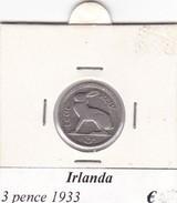 IRLANDA  3 PENCE   ANNO 1933  COME DA FOTO - Irlanda