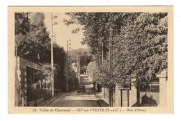 91 ESSONNE - GIF SUR YVETTE Rue D'Orsay - Gif Sur Yvette