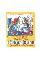 Buvard Ancien Assurance Sur La Vie La Cigale Et La Fourmi - Blotters