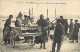 ETAPLES MARCHANDE DE POISSONS 62 - Etaples