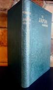LE JAPON ILLUSTRE Par Félicien CHALLAYE  - 1905 - Librairie LAROUSSE -Paris- UKIYO-E - GEISHAS - - Livres, BD, Revues