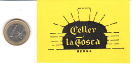 ETIQUETA  - CELLER LA TOSCA  - BERGA - Publicidad
