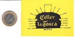 ETIQUETA  - CELLER LA TOSCA  - BERGA - Otros