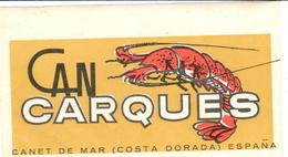 ETIQUETA  - CAN CARQUES  -CANET DE MAR - Publicidad