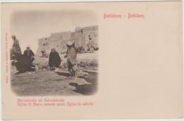 BETHLEEM - EGLISE SAINTE MARIE NOMMEE AUSSI EGLISE DE NATIVITE - Palestine