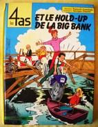LES  4  AS  -  ET LE HOLD - UP  DE LA BIG BANK  - EDITION ORIGINALE  1984 - D.l : Avril 1984 - 4 As, Les