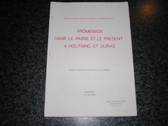 PROMENADE DANS LE PASSE ET LE PRESENT à HOUTAING Et DURAS Régionalisme Château Histoire Hainaut Mouscron - Culture