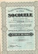 """Ancienne Action Congolaise - Société Commerciale Et Agricole De L'Uele """"Socouele"""" - Titre De 1927 - Agriculture"""