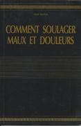 Mark Bricklin - Comment Soulager Maux Et Douleurs - Gezondheid