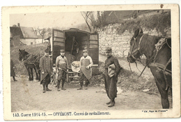 OFFEMONT.  Convoi De Ravitaillement. Guerre 1914-15. - Offemont