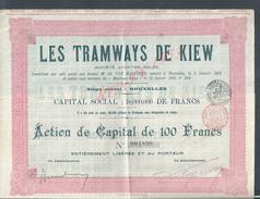 ANCIENNE ACTION LES TRAMWAYS DE KIEW SOCIÉTÉ BELGE BRUXELLES 1905 : - Transports