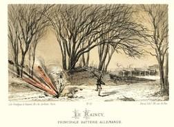 Litho  LE  RAINCY Batterie Alle   -   SIEGE De PARIS  1871 - Col.Garde Nationale Mobile De La Seine 7éme Bat.- Militaria - Sonstige