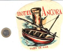 ETIQUETA DE HOTEL  -    HOTEL ANCORA  -TOSSA DE MAR - Hotelaufkleber
