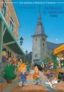 Une Aventure à MARCHE EN FAMENNE - Intrigue Au Marché 1900 - RARE BANDE DESSINEE - 2012 - Libri, Riviste, Fumetti