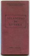 LIBRETTO ALTLANTINO DI GUERRA STATO MAGGIORE REGIO ESERCITO UFFICIO PROPAGANDA ROMA ANNO XX + 10 CARTINE - Oude Documenten