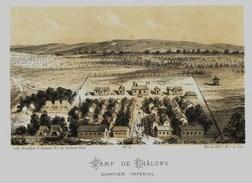 Litho CAMP DE CHALONS QUARTIER IMPERIAL GUERRE De 1870 1871 - Col.Garde Nationale Mobile De La Seine 7éme Bat. Militaria - Sonstige