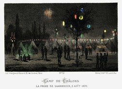 Litho CAMP DE CHALONS  PRISE SAARBRUCK   GUERRE De 1870 1871 - Col.Garde Nat. Mobile De La Seine 7éme Bat. Militaria - Sonstige