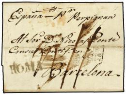 ESPAÑA: PREFILATELIA. 1821. ROMA (Italia) A BARCELONA. Marca De Entrada ROMA En Negro Estampada En... - Stamps