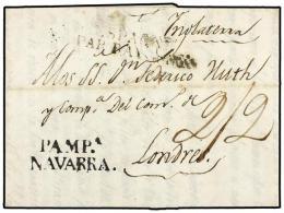 ESPAÑA: PREFILATELIA. 1825. PAMPLONA A LONDRES. Marca PAMPA./NAVARRA (nº 28) En Negro.... - Stamps