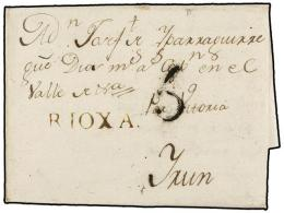 ESPAÑA: PREFILATELIA. 1780. CALAHORRA A IRÚN. Marca RIOXA (nº 3) En Tinta De Escribir. - Stamps