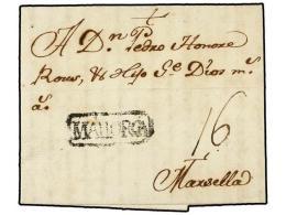 ESPAÑA: PREFILATELIA. 1762. PALMA A MARSELLA. Marca MALLORCA En Negro. MAGNIFICA Y MUY RARA. - Stamps
