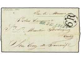 ESPAÑA: PREFILATELIA. 1841. MARSELLA (Francia) A STA. CRUZ DE TENERIFE. Manuscrito ´Par Le... - Stamps