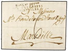 ESPAÑA: PREFILATELIA. 1810 (7 Julio). BARCELONA A FRANCIA. Marca BAU. GAL. DIVON/DES... - Stamps