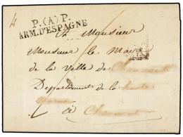ESPAÑA: PREFILATELIA. 1825. EJÉRCITOS FRANCESES. BARCELONA A FRANCIA. Marca P (A) P/ARM.... - Stamps