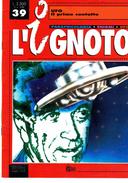 XIL PRIMO CONTATTO MONOGRAFIA L'IGNOTOAA.VV.HOBBY & WORK - Libri, Riviste, Fumetti