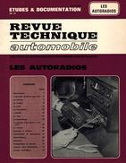 """REVUE TECHNIQUE AUTOMOBILE Année 1979 : """" Les Autoradios """" Antenne Pose Déparasitage Haut Parleur Console Cassette - Auto"""