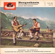 45 TOURS EP BERGSEHNEN POLYDOR 20481 EPH DAS ALPENGLUH N / PULVERSCHNEE UND GIPFELWIND +1 - World Music