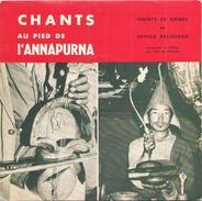 45 TOURS CHANTS AU PIED DE L ANNAPURNA CHANTS DE GAINES / CHANTS RELIGIEUX BOUDDHISTES - World Music