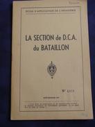* LA SECTION De D.C.A. Du BATAILLON * École D' Applic. De L'Infanterie -Coetquidan 1951. - Other