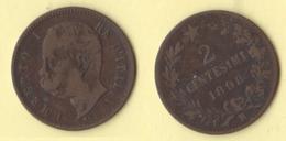 2 Centesimi 1898 R Umberto I° Regno D'Italia - 1861-1946 : Regno
