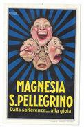 CARTOLINA PUBBLICITARIA MAGNESIA SAN PELLEGRINO Illustratore MAUZAN ACHILLE LUCIANO - Pubblicitari