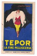 CARTOLINA PUBBLICITARIA TEPOR LA FINE PELLICCERIA ZUCCHETTI &C. Illustratore MAUZAN ACHILLE LUCIANO - Pubblicitari