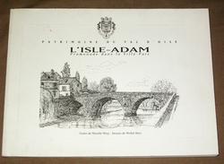 Isle Adam Promenade Dans La Ville Parc Patrimoine Du Val D'Oise -130 Pages Env - Nombreuses Illustrations - Ile-de-France