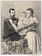 Russie - Empereur Nicolas II, Impératrice Alexandra Feodorovna,Grande Duchesse Olga - Gravure à L'Eau Forte -A. Mongin - Historical Documents