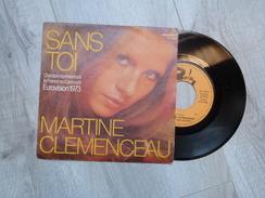 MARTINE CLEMENCEAU. SANS TOI. EUROVISION 1973. - Vinyl Records