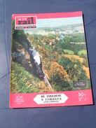 Vie Du Rail 1956 572 SAINT YRIEIX POMPADOUR VIGNOLS SAINT SOLVE OBJAT ARZVILLER - Treni