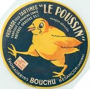 VP-GF-PIE-17-P.AM2. 157 : ETIQUETTE DE FROMAGE POUR TARTINES  FABRIQUE A BESANCON FROMAGERIE BOUCHU. LE POUSSIN - Fromage